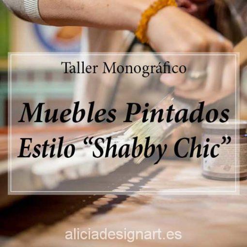 Curso taller de decoración de muebles estilo Shabby Chic 180420 - Taller decoracíon de muebles antiguos Madrid estilo Shabby Chic, Provenzal, Rómantico, Nórdico