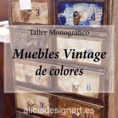 Workshop de decoración de muebles Vintage de colores 180526 - Taller decoracíon de muebles antiguos Madrid estilo Shabby Chic, Provenzal, Rómantico, Nórdico