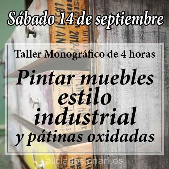 Curso taller de decoración de muebles estilo Industrial y pátinas oxidadas 190914 - Taller de decoración de muebles antiguos Alicia Designart Madrid