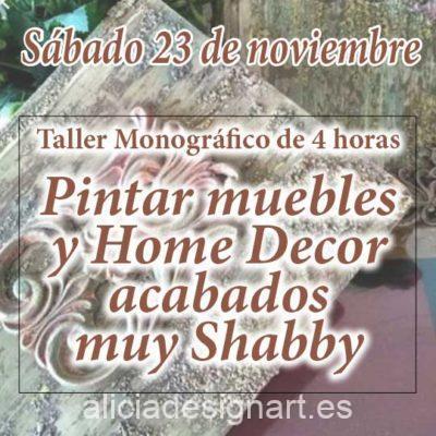 Curso taller de decoración de muebles y Home Decor efecto muy Shabby 191123 - Taller de decoración de muebles antiguos Alicia Designart Madrid