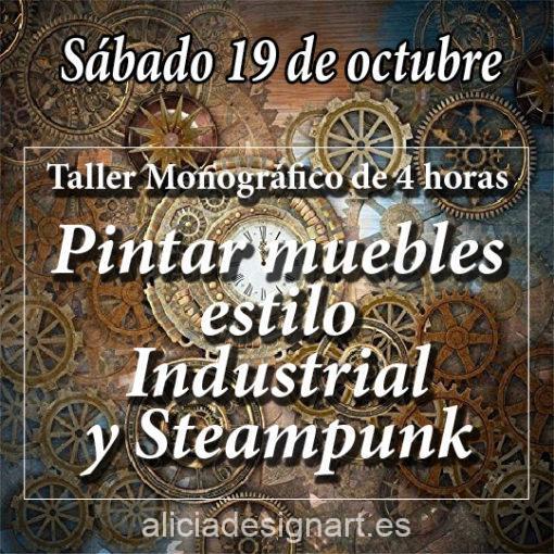 Curso taller de decoración de muebles estilo Industrial y Steampunk 191019 - Taller de decoración de muebles antiguos Alicia Designart Madrid