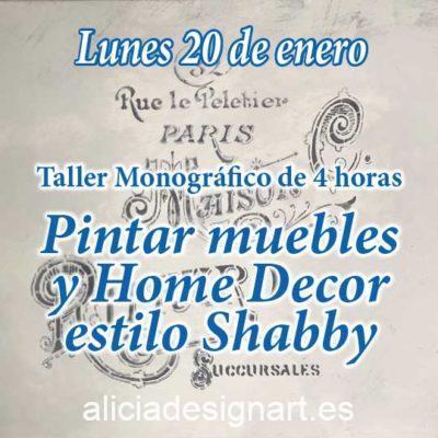 Curso taller de decoración de muebles y Home Decor estilo Shabby Chic 20 de enero 2020 - Taller de decoración de muebles antiguos Alicia Designart Madrid