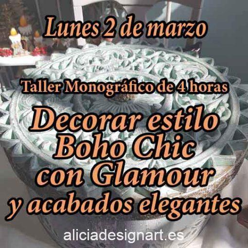 Curso taller de decoración de muebles y Home Decor estilo Boho Chic 2 de marzo 2020 con glamour - Taller de decoración de muebles antiguos Alicia Designart Madrid