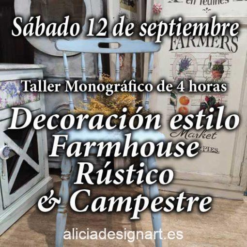 Curso taller de decoración de muebles y Home Decor estilo farmhouse rústico y campestres 12 de septiembre 2020 - Taller de decoración de muebles antiguos Alicia Designart Madrid