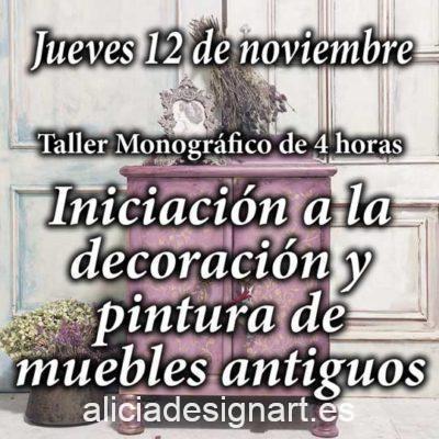 Curso taller de iniciación a la decoración y pintura de muebles y Home Decor 12 de noviembre 2020 - Taller de decoración de muebles antiguos Alicia Designart Madrid