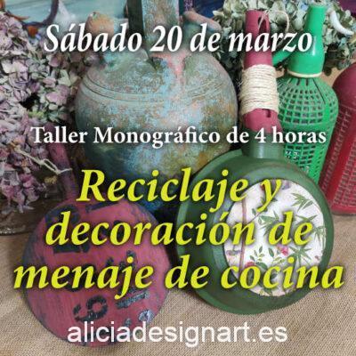Curso taller de reciclaje y decoración de menaje de cocina 20/03/2021 - Taller de decoración de muebles antiguos Alicia Designart Madrid