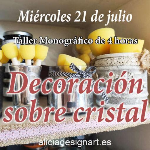 Curso taller de decoración y reciclaje de cristal miercoles 21 de julio 2021 - Taller de decoración de muebles antiguos Alicia Designart Madrid