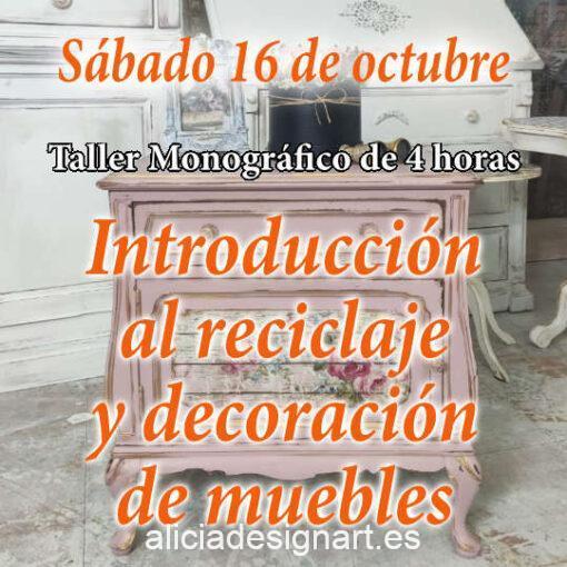 Curso taller de introducción a la decoración y reciclaje de muebles con pintura decorativa, sábado 16 de octubre 2021 - Taller de decoración de muebles antiguos Alicia Designart Madrid